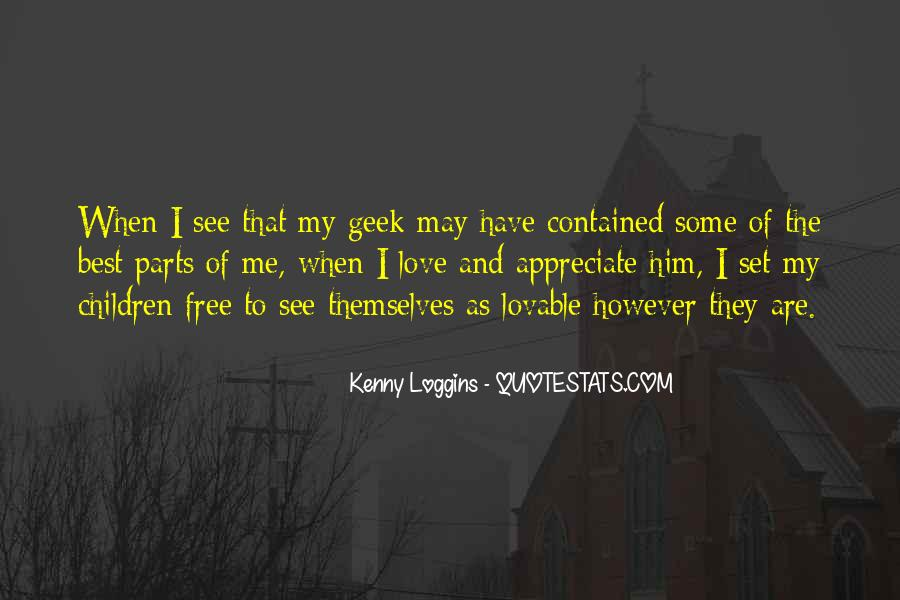 Love Will Set You Free Quotes #15097