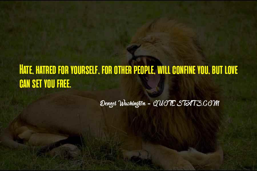 Love Will Set You Free Quotes #1662201
