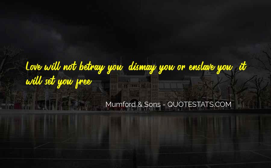 Love Will Set You Free Quotes #176205