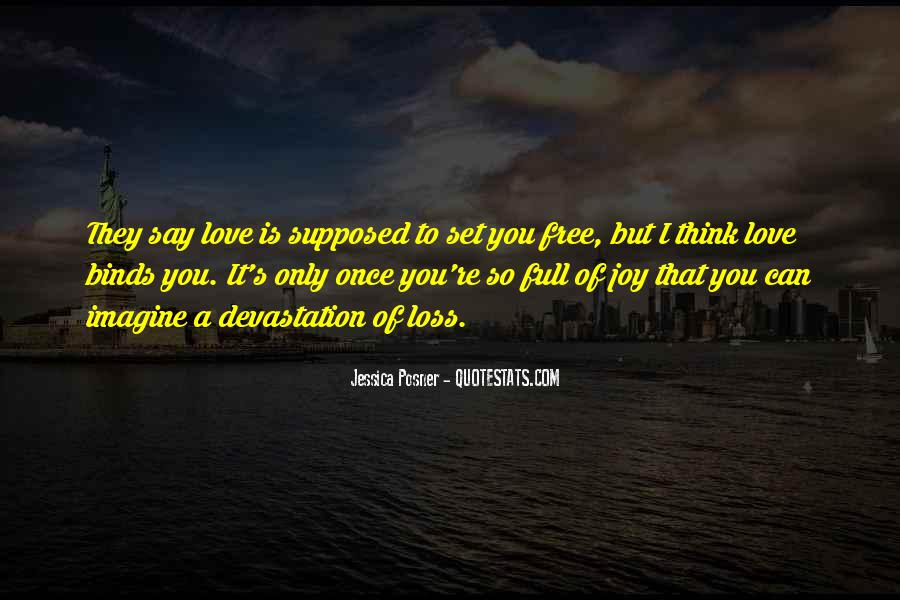 Love Will Set You Free Quotes #333775