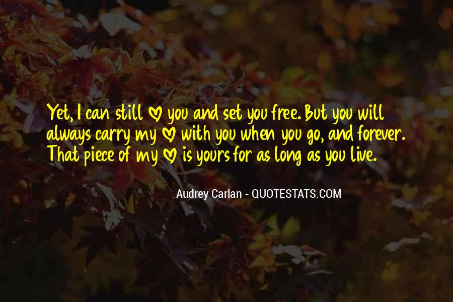 Love Will Set You Free Quotes #354019