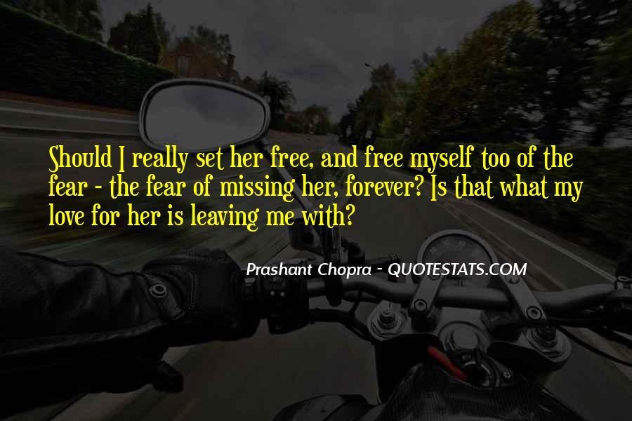 Love Will Set You Free Quotes #457911