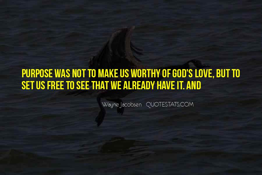 Love Will Set You Free Quotes #47831