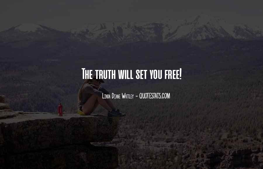 Love Will Set You Free Quotes #588152