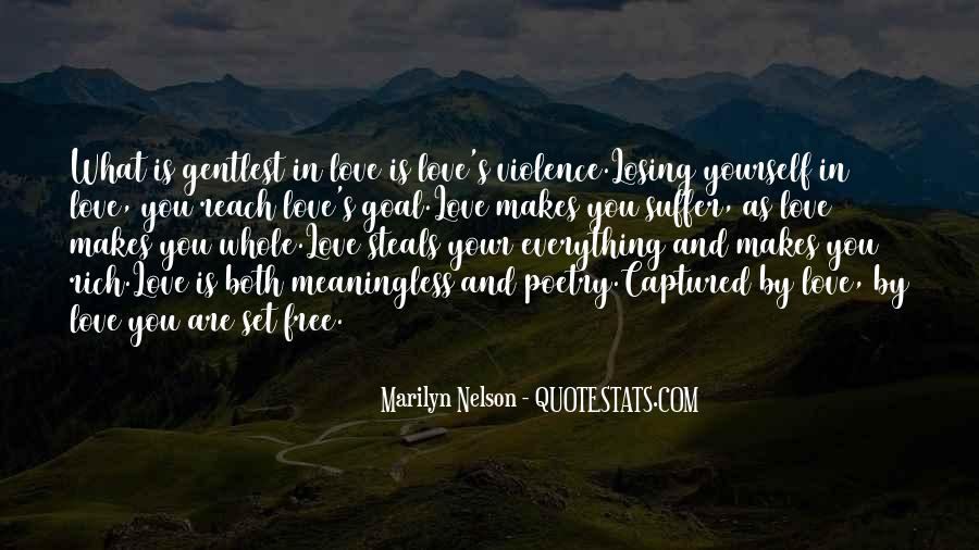 Love Will Set You Free Quotes #715532