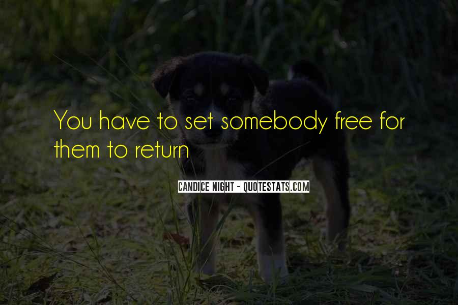 Love Will Set You Free Quotes #751719