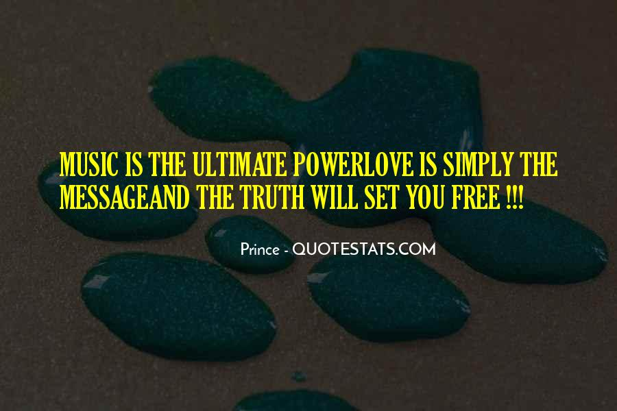 Love Will Set You Free Quotes #776141