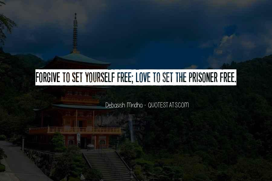 Love Will Set You Free Quotes #828412