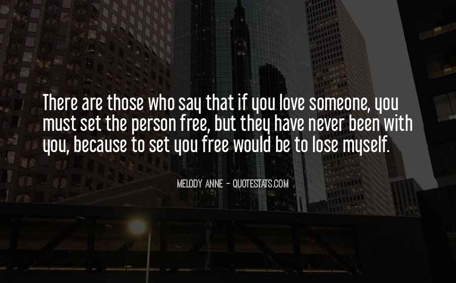 Love Will Set You Free Quotes #990582