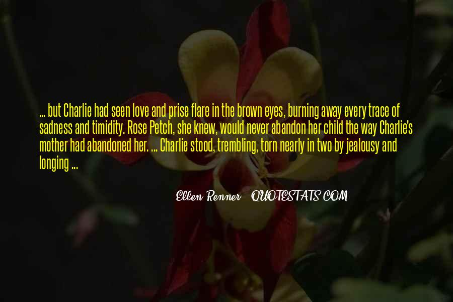 Love With Abandon Quotes #1801922