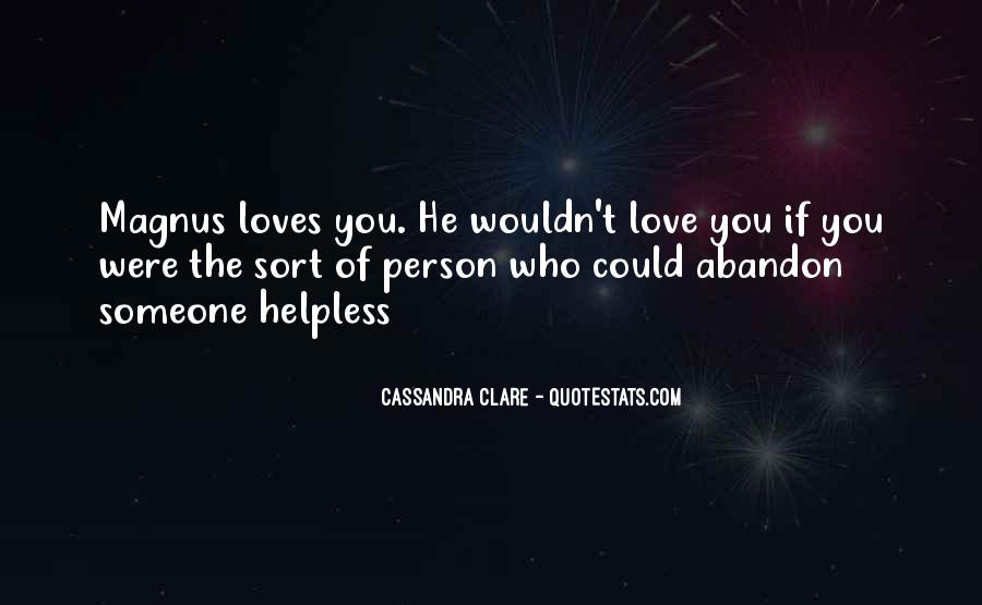 Love With Abandon Quotes #906359