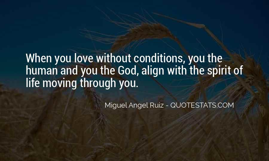 Love With Conditions Quotes #1254514