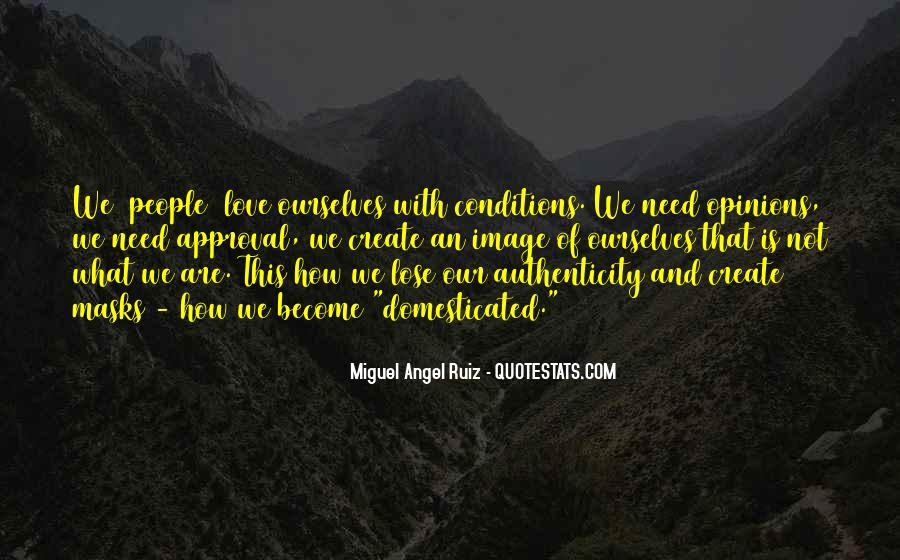 Love With Conditions Quotes #1493823
