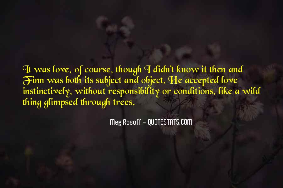 Love With Conditions Quotes #693373