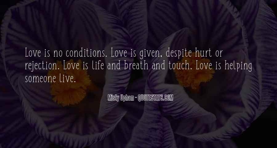 Love With Conditions Quotes #702220