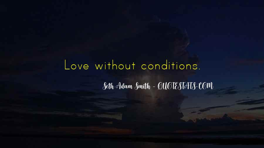 Love With Conditions Quotes #720013