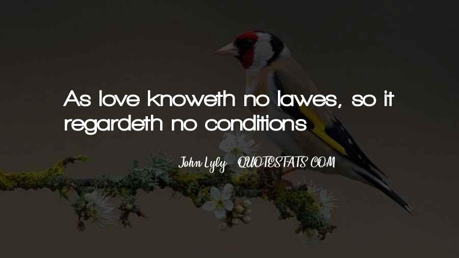 Love With Conditions Quotes #88112