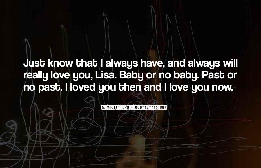 Love You Always Baby Quotes #209609