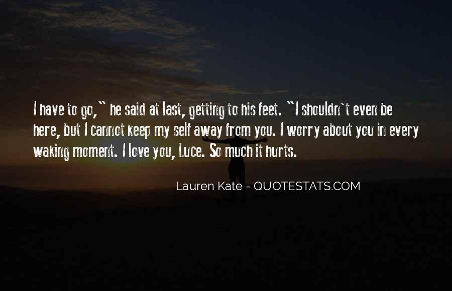 Love You But Hurts Quotes #1772653