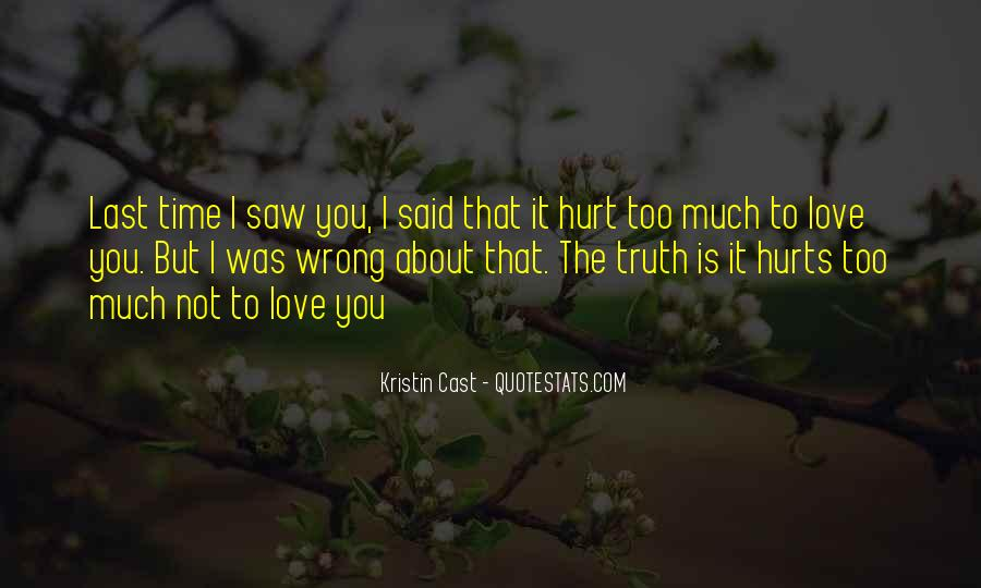 Love You But Hurts Quotes #362556