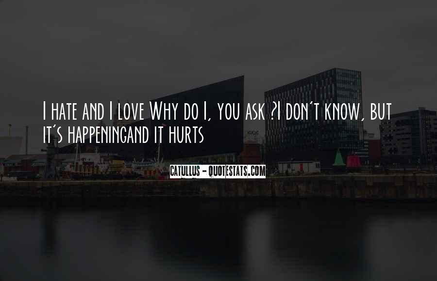 Love You But Hurts Quotes #888473