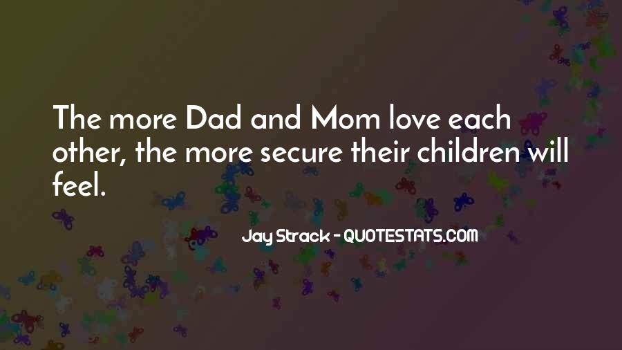Love You Dad And Mom Quotes #1591919