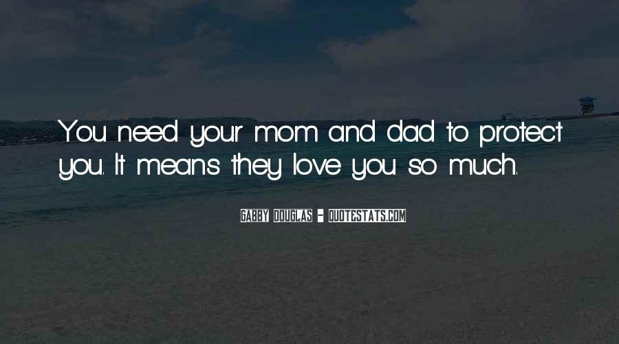 Love You Dad And Mom Quotes #1808381