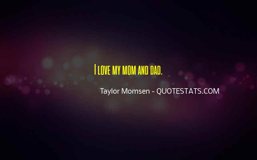 Love You Dad And Mom Quotes #660912