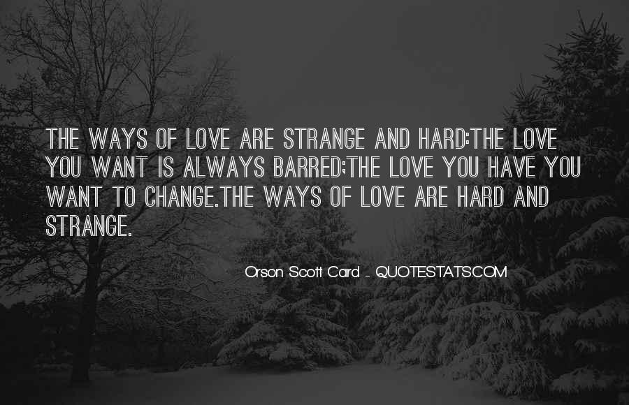 Love You Hard Quotes #212898