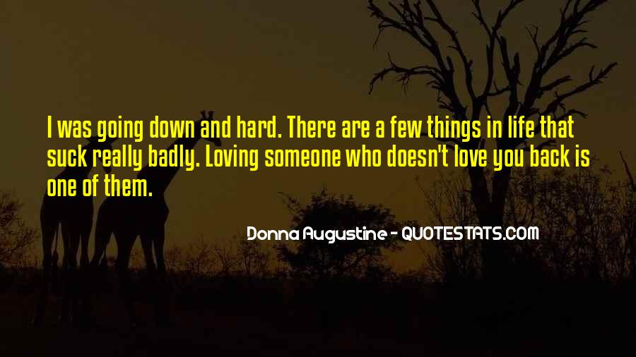 Love You Hard Quotes #230289