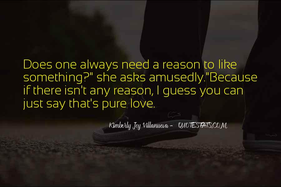 Love You Just Because Quotes #294251