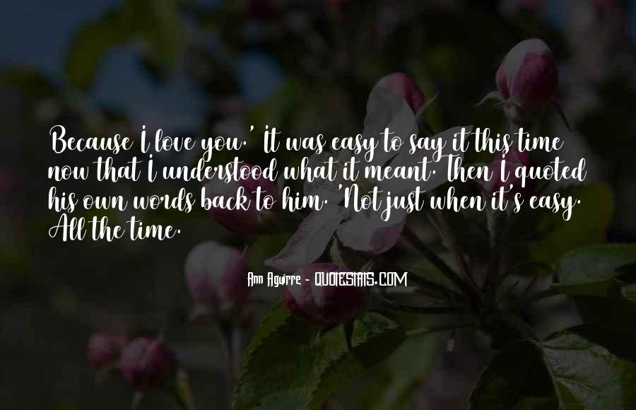 Love You Just Because Quotes #322512