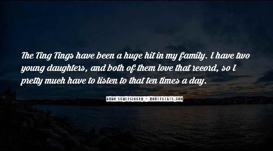Love You Like Family Quotes #33369