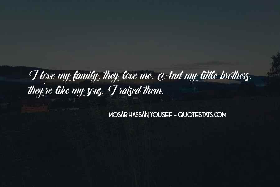 Love You Like Family Quotes #40381