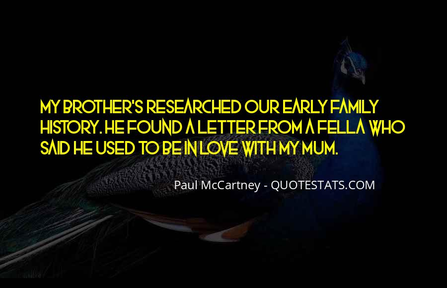 Love You Like Family Quotes #56956