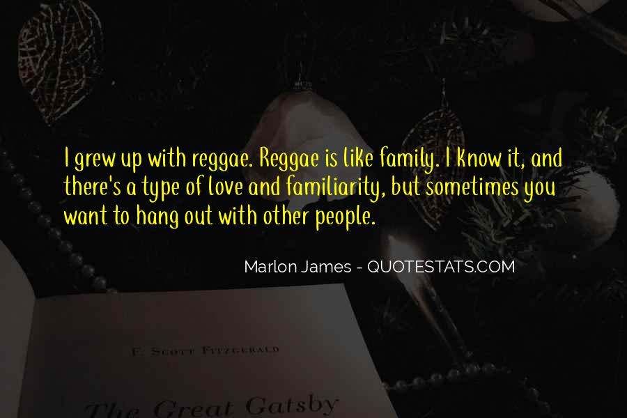 Love You Like Family Quotes #64858