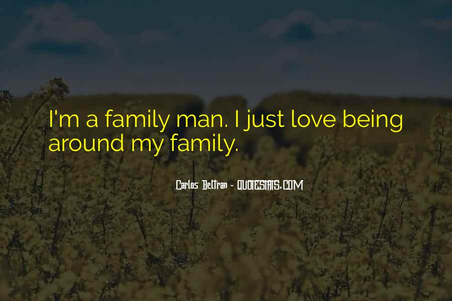 Love You Like Family Quotes #67328
