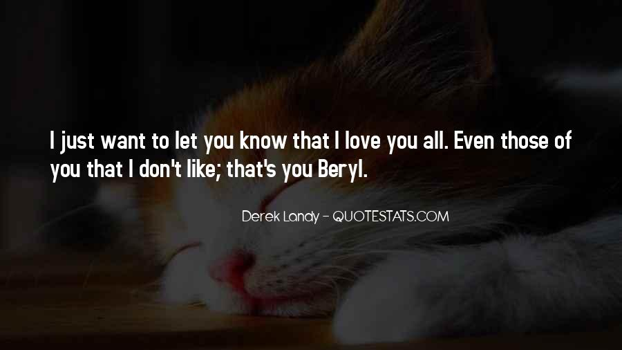 Love You Like That Quotes #65295
