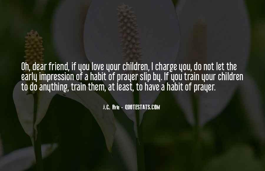 Love You My Dear Friend Quotes #1052940