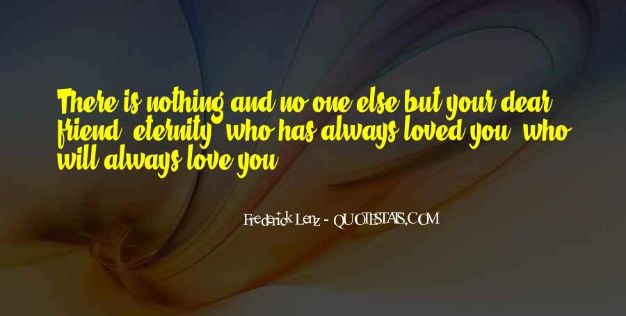 Love You My Dear Friend Quotes #1138363
