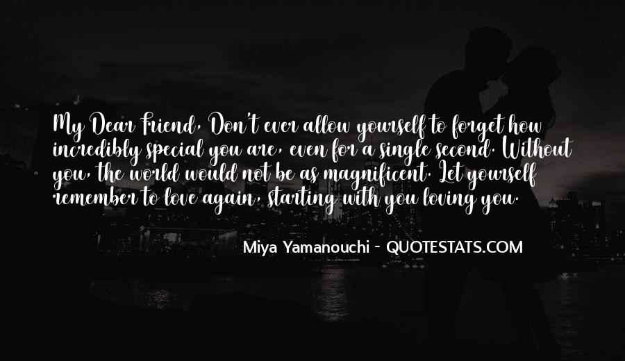 Love You My Dear Friend Quotes #890498