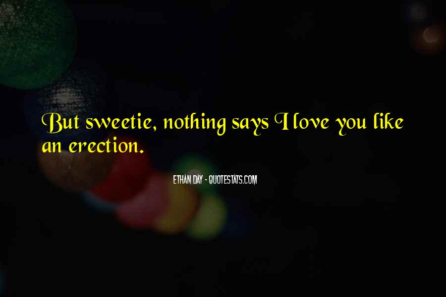 Love You Sweetie Quotes #316481