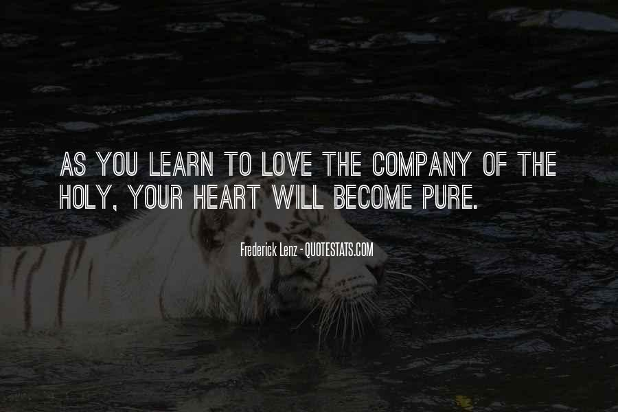 Love Your Company Quotes #467743