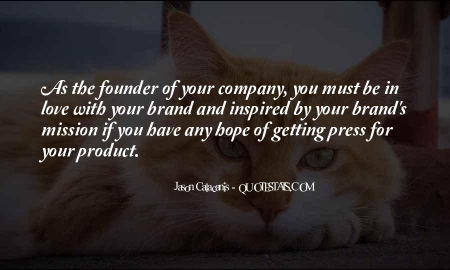 Love Your Company Quotes #485313