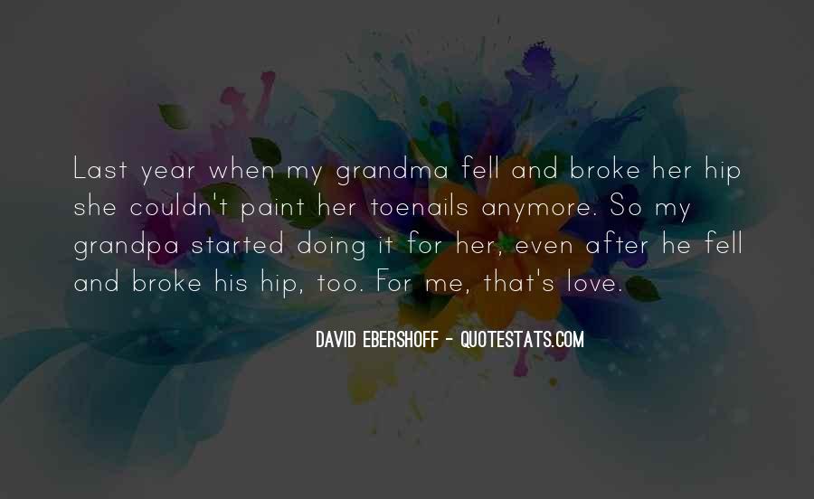 Love Your Grandma Quotes #1141114