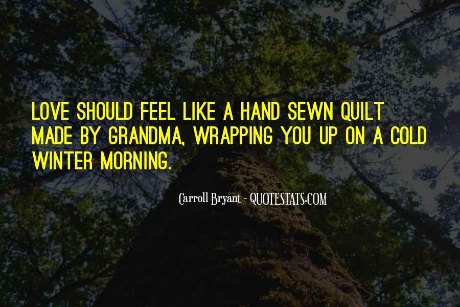 Love Your Grandma Quotes #405267