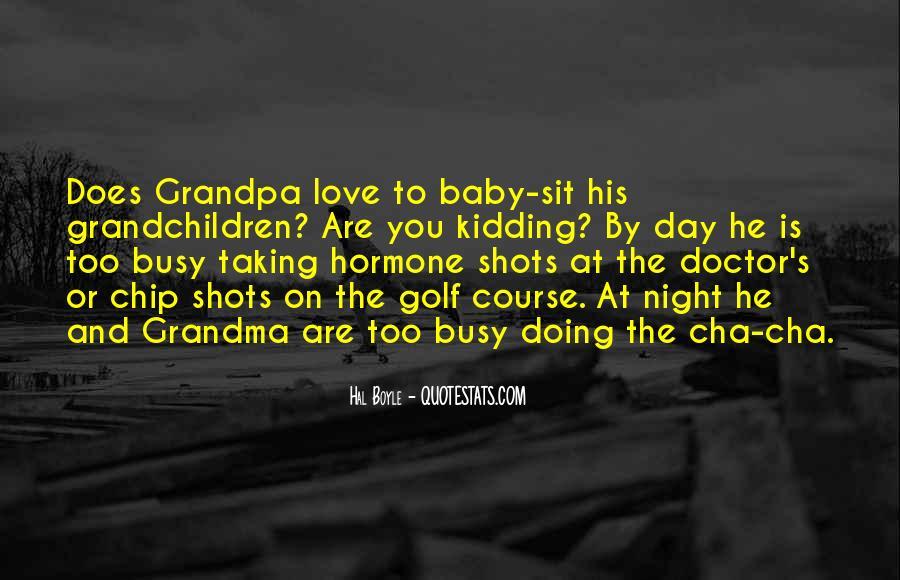 Love Your Grandma Quotes #448971