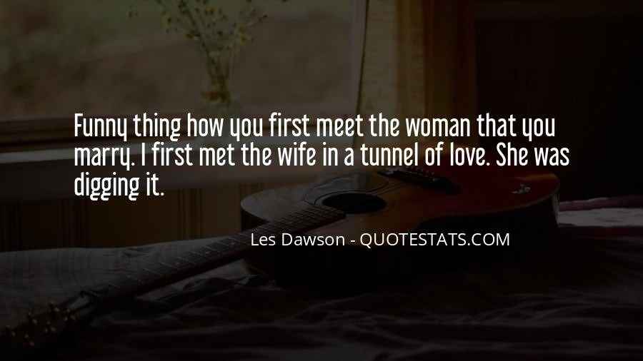 Love Your Wife Funny Quotes #1019615