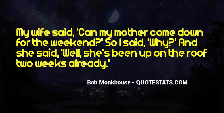Love Your Wife Funny Quotes #369766
