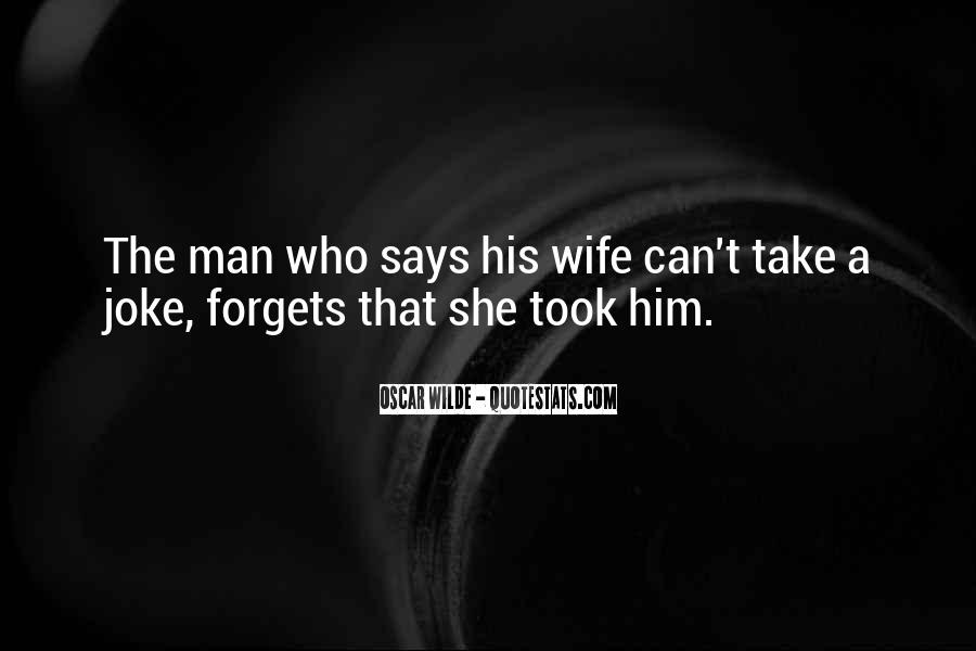 Love Your Wife Funny Quotes #389261